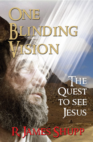 One Blinding Vision by James Shupp on Amazon