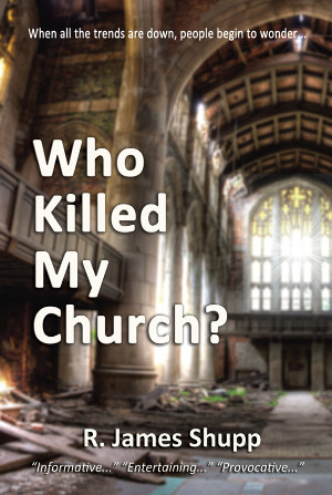 Who Killed My Church by James Shupp on Amazon